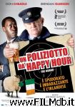 poster del film un poliziotto da happy hour