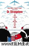 poster del film Dr. Strangelove or: How I Learned to Stop Worrying and Love the Bomb
