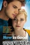 poster del film now is good