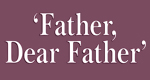 logo serie-tv Father, Dear Father